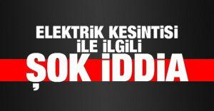 elektrik_kesintisi_ile_ilgili_sok_iddia_h54930_5fdb0