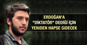 erdogan_a_diktator_dedigi_icin_yeniden_hapse_gidecek