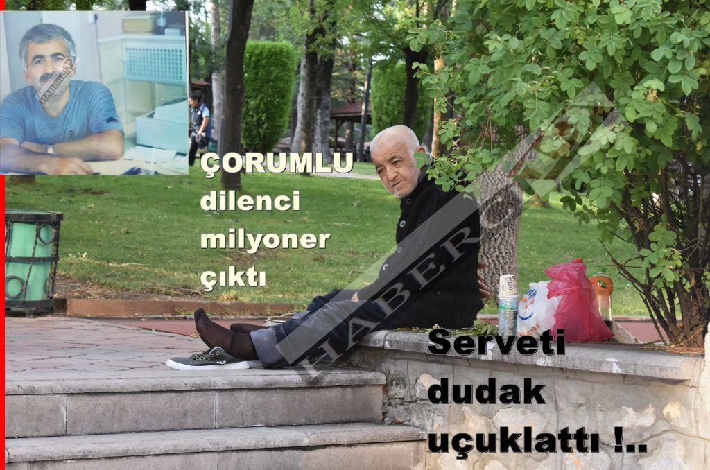 VAY BE..''O'' DİLENCİ MİLYONER ÇIKTI